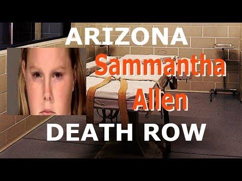 Women On Death Row- Arizona, USA - Sammantha Allen
