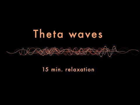 Relaxing Theta Waves (15 min) - Binaural Beats - Slow Down Your Brainwaves