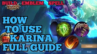 How to use Karina guide & best build mobile legends ml 2020