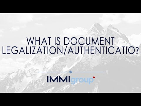 What is document legalization/authentication?