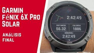 GARMIN Fénix 6X Pro Solar.- Análisis final