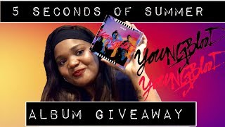 IM BACK?! | 5SOS YOUNGBLOOD ALBUM GIVEAWAY