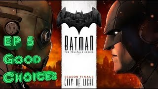 Batman Telltale Series Ep 5 City of Light - Good/Real Choices (PS4) 💚