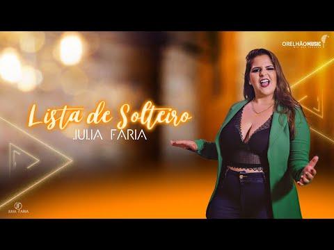 Julia Faria – Lista de Solteiro