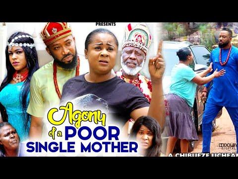 Download AGONY OF A POOR SINGLE MOTHER 7&8(Trending New Movie)FREDERICK LEONARD & UJU OKOLI 2021 LATEST MOVIE