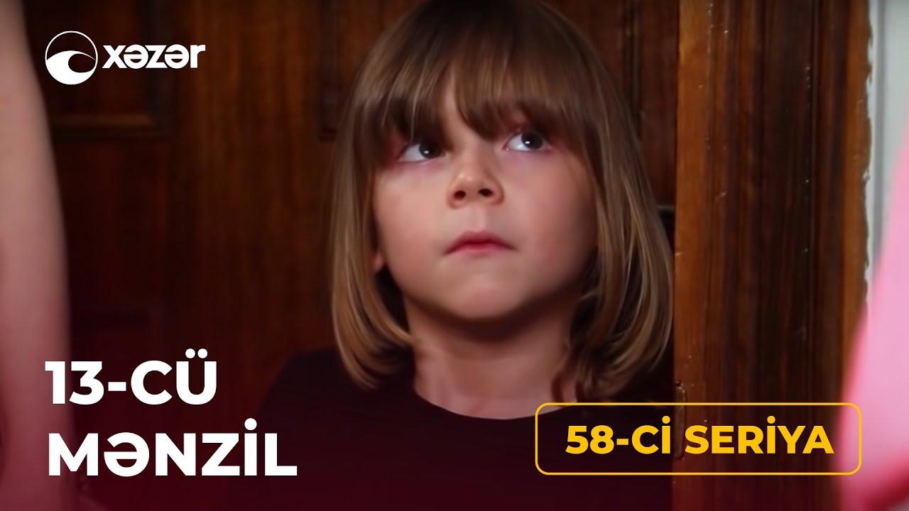 Download 13-cü Mənzil (58-ci Seriya) 17.06.2021