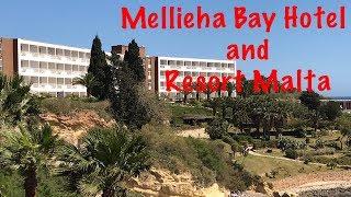 Mellieha Bay Hotel and Resort Malta 2018