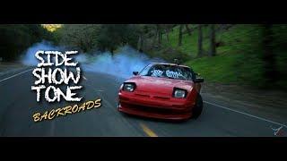 SIDE SHOW TONE  back roads Dir by Most films