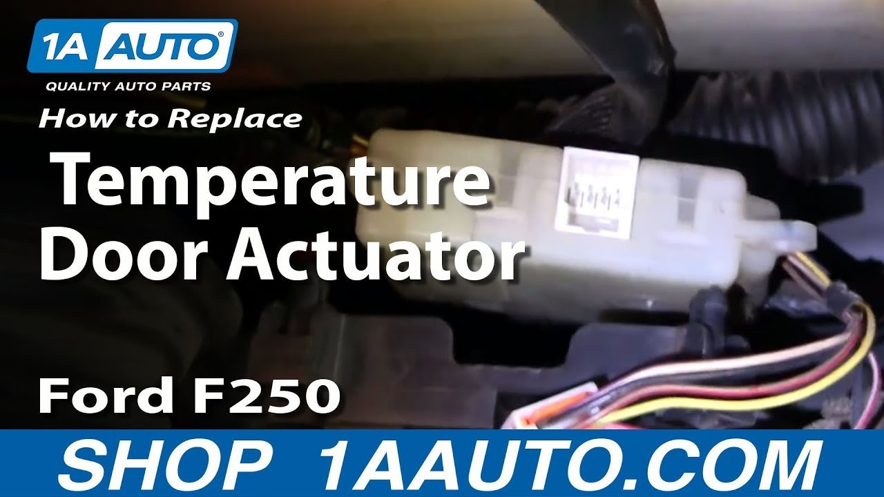 How To Replace Temperature Door Actuator 99 07 Ford F250 Super Duty Truck Youtube