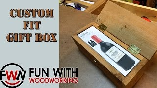 Project - Building a custom fit wood gift box without measuring