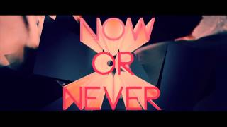 CAMRYN NOW OR NEVER OFFICIAL LYRIC VIDEO