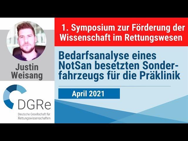 Justin Weisang: Bedarfsanalyse eines NotSan besetzten Sonderfahrzeugs für die Präklinik