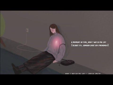don't-watch-me-cry---jorja-smith-(-lyrics-&-terjemahan)