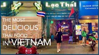 The BEST Thai Restaurant in Saigon!