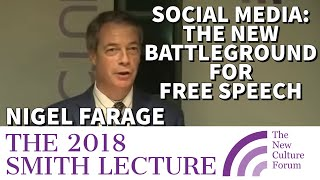 NIGEL FARAGE: NCF SMITH LECTURE 2018 - Social Media: The New Battleground for Free Speech