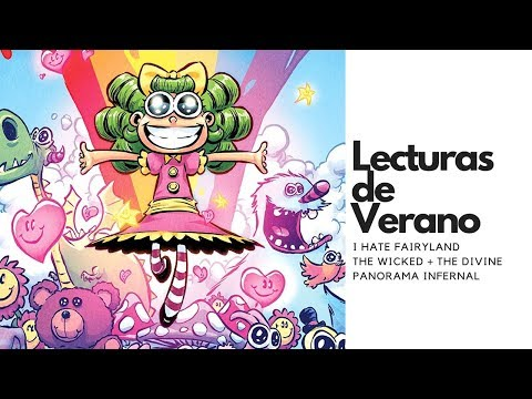 i-hate-fairyland-y-wicked-+-the-divine-|-lecturas-veraniegas