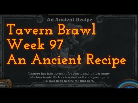 [HS] Tavern Brawl: Week 97 - An Acient Recipe (With me rambeling at the end)