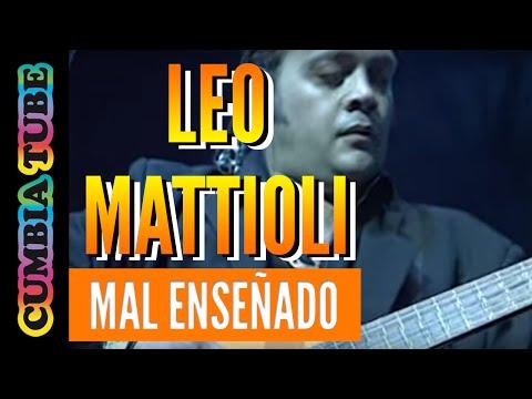 Leo Mattioli - Mal enseñado (en vivo en el Opera)