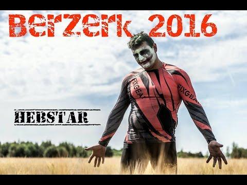 BERZERK 2016 - HEBSTAR