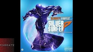 Almighty Suspect - Silver Surfer [Prod. By Ron-Ron] [New 2016]