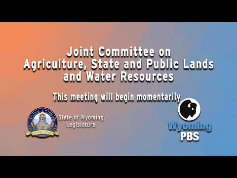 Wyoming Legislative  Joint Committee on Agriculture 2018,  Day 2, September 28