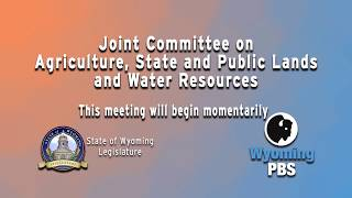 live-streams-of-wyoming-legislative-joint-agriculture-committee-2018-interim-committee-day-2
