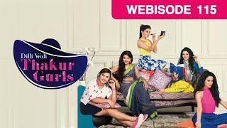 Dilli Wali Thakur Gurls - Hindi Serial - Episode 115 - September 4, 2015 - And Tv Show - Webisode Mp3