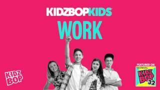 Kidz bop kids - work [ kidz bop 32]