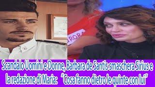 """Scandalo Uomini e Donne, Barbara de Santis smaschera Sirius e la redazione di Maria """"Cosa fanno"""