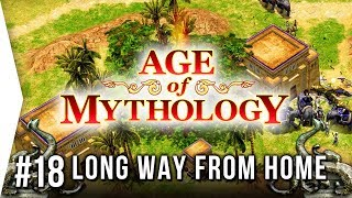 Laser Crocs! - Age of Mythology ► Mission 18: A Long Way From Home - Campaign Let's Play