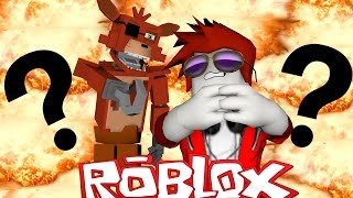 Roblox Adventures / FNAF FOXY'S BIG SECRET ?! / FNAF Sister Location