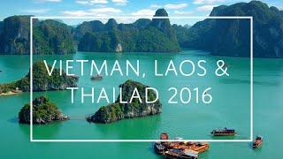 GoPro - Vietnam, Laos & Thailand Trip 2016