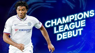 Reece James: Academy Graduate to Chelsea Champions League Debutant 👏