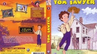 Tom Sawyer - Episode 1 Saison 1 - Le petit monde de Tom Sawyer