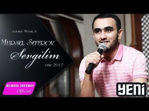 Mursel Seferov-Sevgilim / 2017 / Yeni