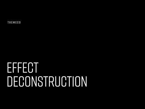 Effect Deconstruction