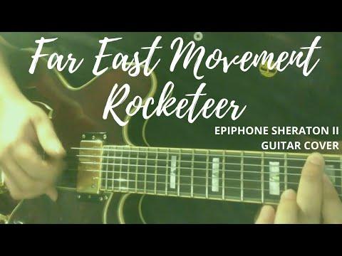 Far East Movement - Rocketeer (Epiphone Sheraton Pro II)