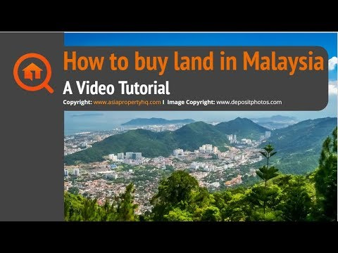 How to Buy Land in Malaysia: A Complete Guide