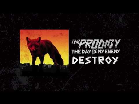 The Prodigy - Destroy