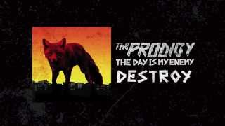 The Prodigy - Destroy