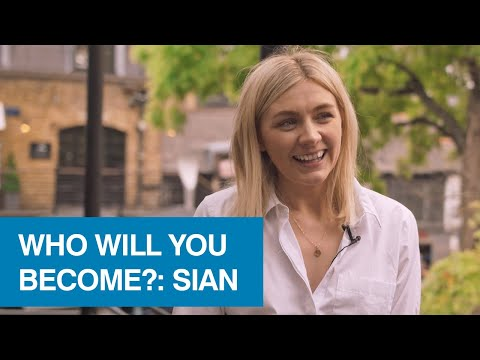 Who Will You Become? (Sian: Communications Executive For Bauer Media)