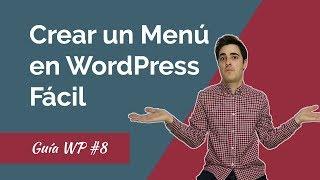 ✅ Cómo Crear Menús y Submenús en WordPress - GUÍA 2018