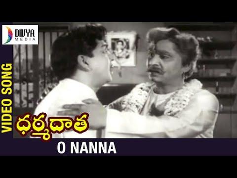 O Nanna Video Song | Dharma Daata Telugu Movie | ANR | Kanchana | Divya Media