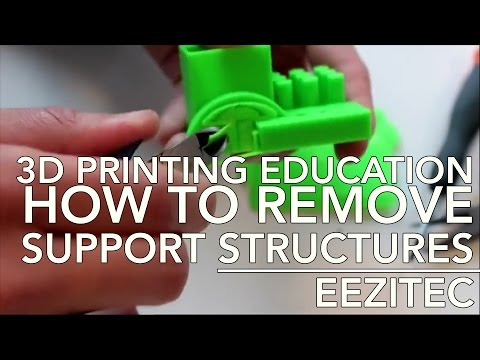 3D Printing Eduction: Removing Support Structures | Eezitec