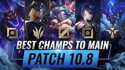 3 BEST Champions To MAIN For EVERY ROLE in Patch 10.8 - League of Legends Season 10