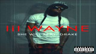 "Lil Wayne - ""SHE WILL"" feat. Drake [Tha Carter 4]"