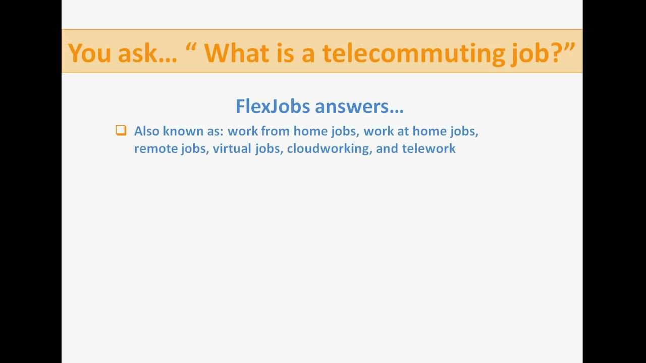 what is a telecommuting remote work work at home job by what is a telecommuting remote work work at home job by flexjobs