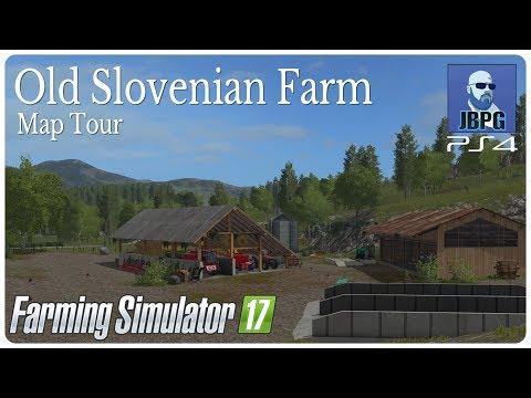 FS17: Old Slovenian Farm Map Tour