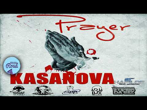 Kasanova - Prayer [Birth Of The Godfather EP] - August 2017