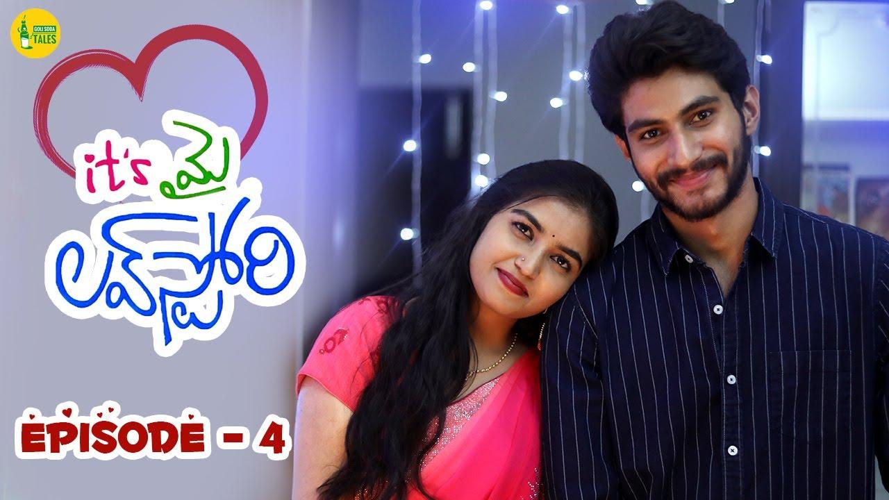 Download Its My Love Story | Episode - 4 | Latest Telugu Web Series 2021 | Feel Good Story | Goli Soda Tales